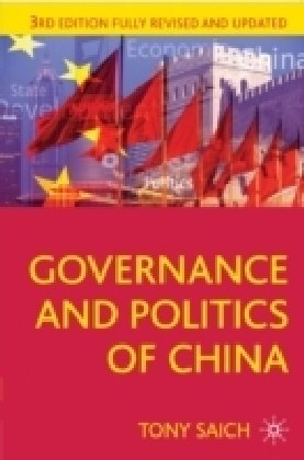 Governance and Politics of China: Third Edition (Comparative...