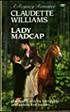Lady Madcap (0449209814) by Williams, Claudette