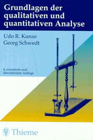 Grundlagen der qualitativen und quantitativen Analyse
