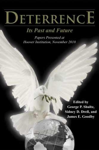 Deterrence: Its Past and Future—Papers Presented at Hoover Institution, November 2010 (Hoover Institution Press Public