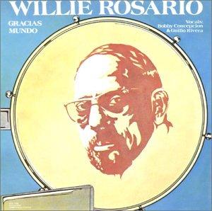 Willie Rosario - Gracias Mundo - Zortam Music