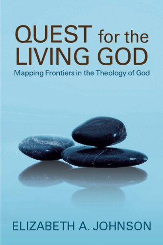 Quest for the Living God: Mapping Frontiers in the...