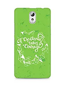 AMEZ creativity takes courage Back Cover For Lenovo Vibe P1M