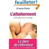 L'allaitement - nouvelle édition 2014