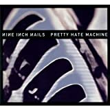 Pretty Hate Machine (Rm)by Nine Inch Nails