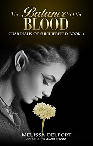 The Balance of the Blood (Guardians of Summerfeld Book 4)