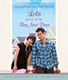 img - for Lola and the Boy Next Door   [LOLA & THE BOY NEXT DOOR D] [Compact Disc] book / textbook / text book