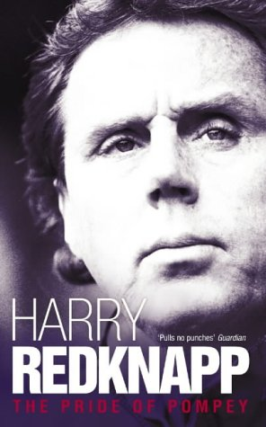 Harry Redknapp: The Pride of Pompey PDF