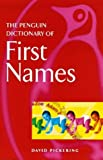 Penguin Dictionary Of First Names 1st Edition (Penguin Reference Books)