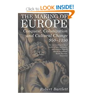 bartlett robert the making of europe Robert bartlett (historian) robert bartlett, fba he is particularly known for his work the making of europe: conquest, colonization and cultural change.