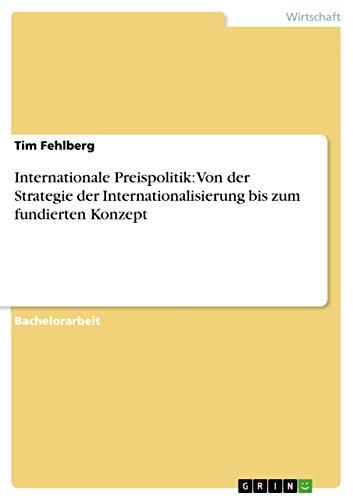 internationale-preispolitik-von-der-strategie-der-internationalisierung-bis-zum-fundierten-konzept