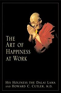 "Cover of ""The Art of Happiness at Work"""