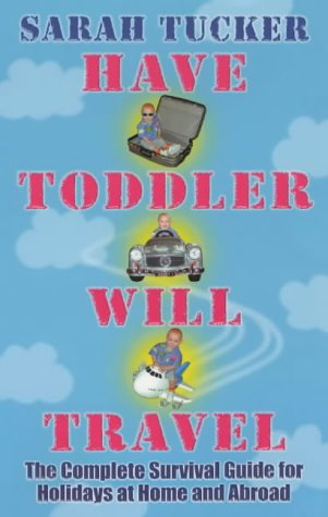 Have Toddler Will Travel