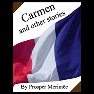 Carmen and Other Stories | [Prosper Merimee]
