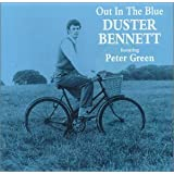 Out in the Blue ~ Duster Bennett