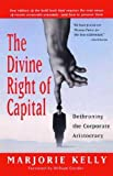 img - for The Divine Right of Capital book / textbook / text book