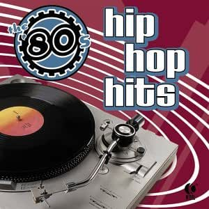 80's Hip Hop Hits