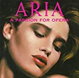 Aria a Passion for Opera Various