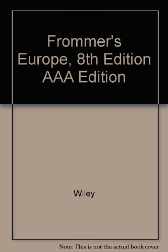 Frommer's Europe, 8th Edition AAA Edition