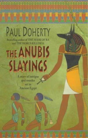 The Anubis Slayings (Amerotke 3)