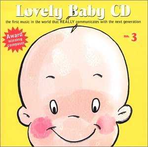 Lovely Baby Music presents...Lovely Baby CD no.3 - 1