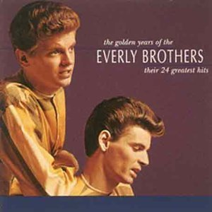 Everly Brothers - The Golden Years of the Everly Brothers - Zortam Music