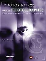 Photoshop CS5 pour les photographes. Manuel de formation pour les professionnels de l'image. (Avec Dvd-rom Mac/PC)