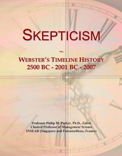 Skepticism: Webster's Timeline History, 2500 BC - 2001 BC - 2007