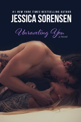 Jessica Sorensen - Unraveling You (Unraveling You, #1)