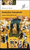 img - for Detective Hanshichi. Indagini nelle strade di Edo vol. 2 book / textbook / text book