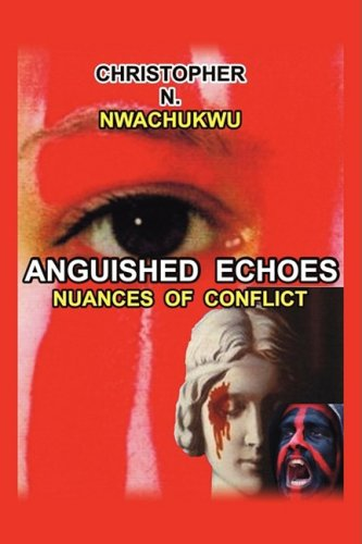Anguished Echoes: Nuances of Conflict PDF