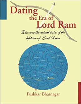 DATING THE ERA OF LORD RAM:Discover the actual dates of the lifetime of Lord Ram price comparison at Flipkart, Amazon, Crossword, Uread, Bookadda, Landmark, Homeshop18