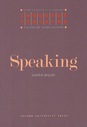 Language Teaching. a Scheme for Teacher Education: Speaking