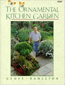 there geoff hamilton ornamental kitchen garden and does