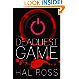 The Deadliest Game: A Novel
