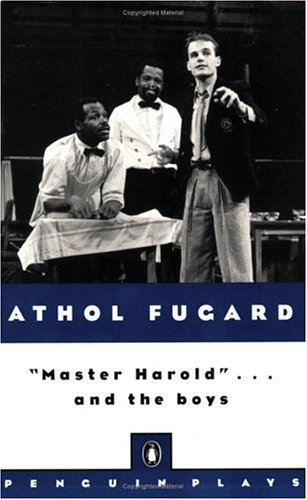 Master Harold . . . And The Boys (Penguin Plays), Athol Fugard