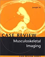 Musculoskeletal Imaging: Case Review
