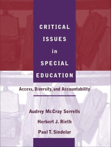 Critical Issues in Special Education: Access, Diversity,...