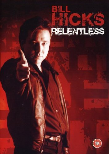 Bill Hicks - Relentless Cover