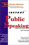 img - for Public Speaking From The Heart by Jim Turrell (1999-01-12) book / textbook / text book