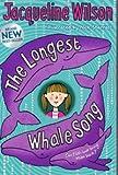 The Longest Whale Song Jacqueline Wilson