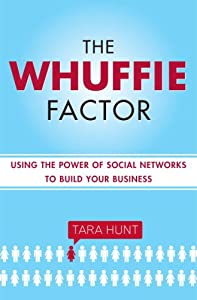 "Cover of ""The Whuffie Factor: Using the P..."