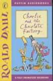 Charlie and the Chocolate Factory (Puffin audiobooks)