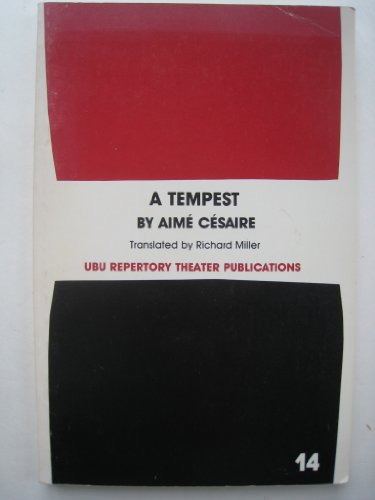 A tempest: Based on Shakespeare's The tempest : adaptation for a Black theatre (Ubu Repertory Theater publications)