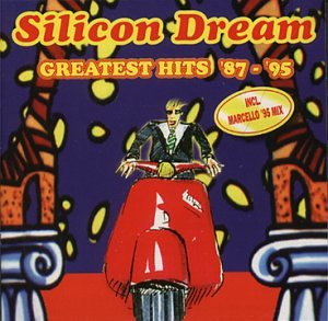 Silicon dream - Greatest Hits