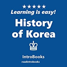 History of Korea Audiobook by  IntroBooks Narrated by Andrea Giordani