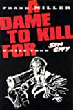 Sin City: Dame to Kill for Frank Miller