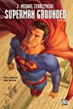 img - for Superman : Grounded, Volume 2 (Paperback)--by J. Michael Straczynski [2012 Edition] book / textbook / text book