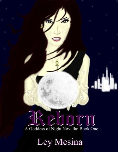 Reborn (A Goddess of Night Novella)