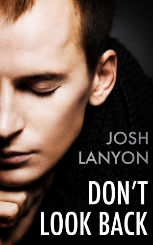Book Review: Don't Look Back by Josh Lanyon